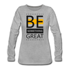 Be Something Great - heather gray