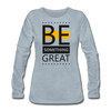Be Something Great - heather ice blue