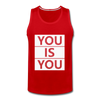 You Is You - red