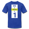 Me + You = 1 - royal blue