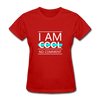 I Am Cool No Comment - red