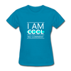 I Am Cool No Comment - turquoise