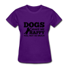 Dogs Make Me Happy You, Not So Much - purple