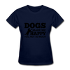 Dogs Make Me Happy You, Not So Much - navy