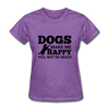 Dogs Make Me Happy You, Not So Much - purple heather