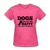 Dogs Make Me Happy You, Not So Much - heather pink
