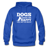 Dogs Make Me Happy You, Not So Much - White - royal blue