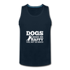 Dogs Make Me Happy You, Not So Much - White - deep navy