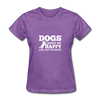 Dogs Make Me Happy You, Not So Much - White - purple heather