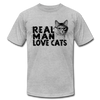 Real Man Love Cats - heather gray