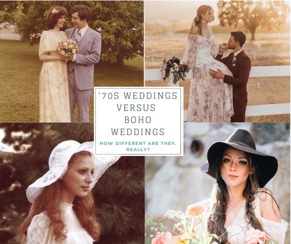 '70s weddings versus modern day Boho weddings - how different are they, really?