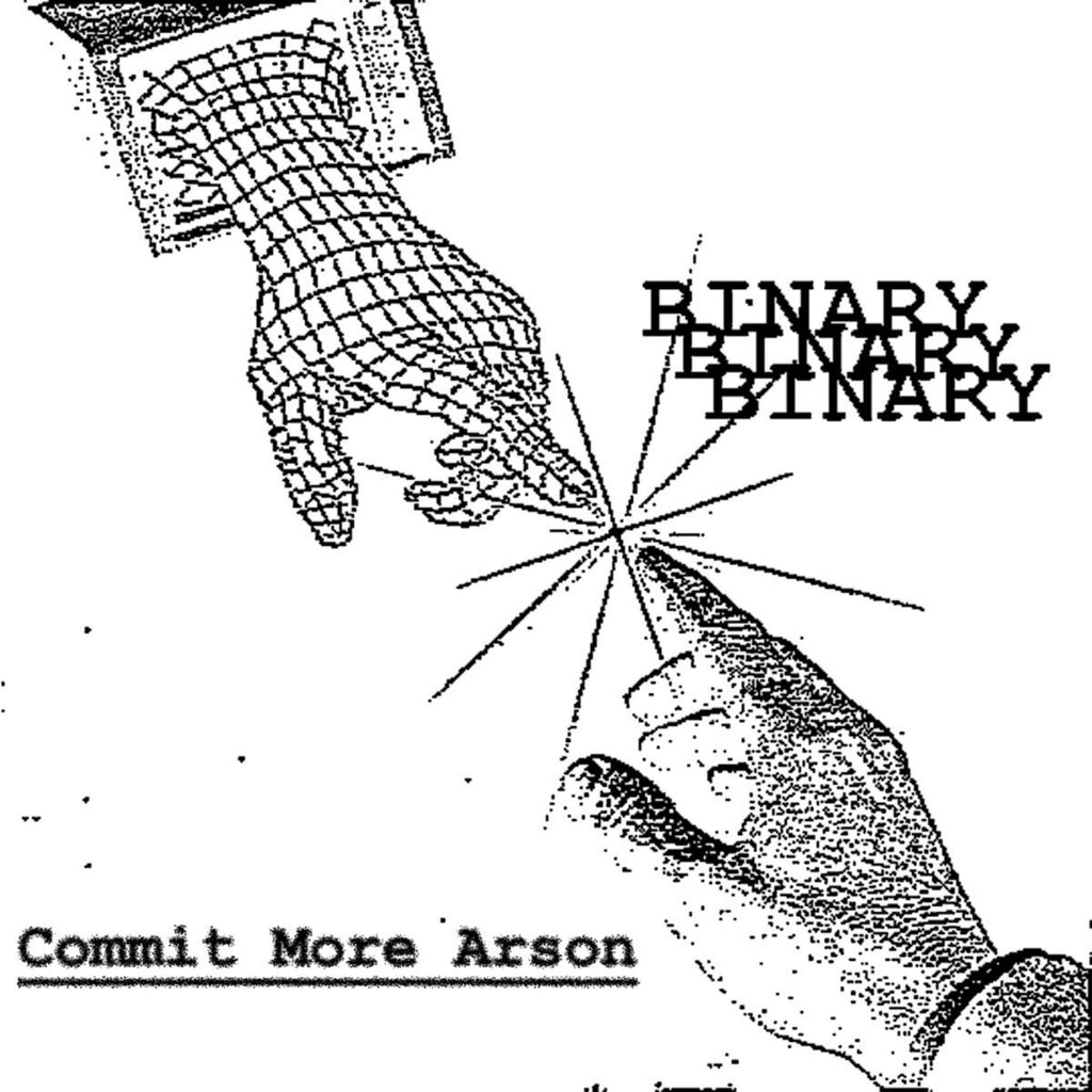 Binary - Commit More Arson (12""