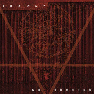 "IKARAY - No Borders (12"")"