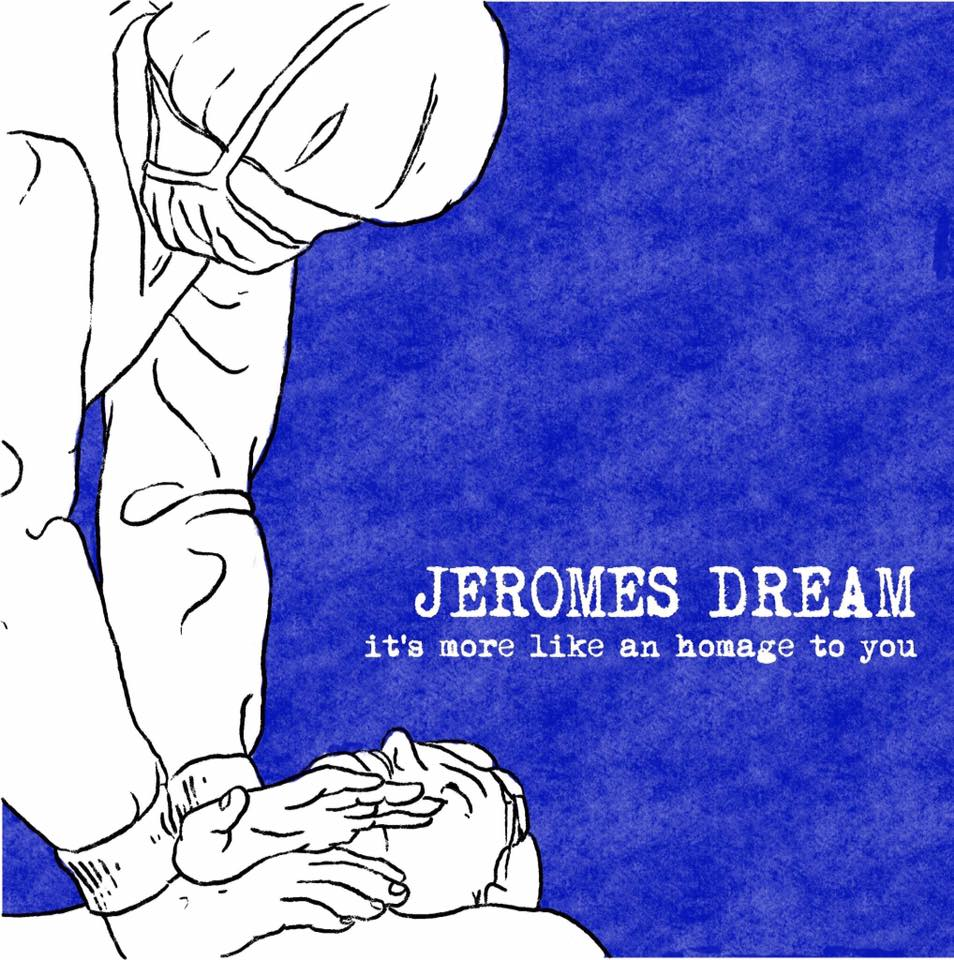 It's More Like an Homage to You - Jeromes Dream tribute compilation (cassette)