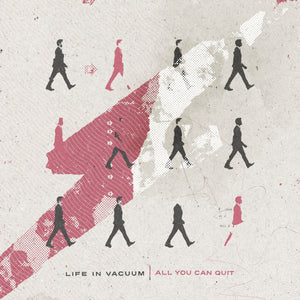 "Life in Vacuum - All You Can Quit (12"")"
