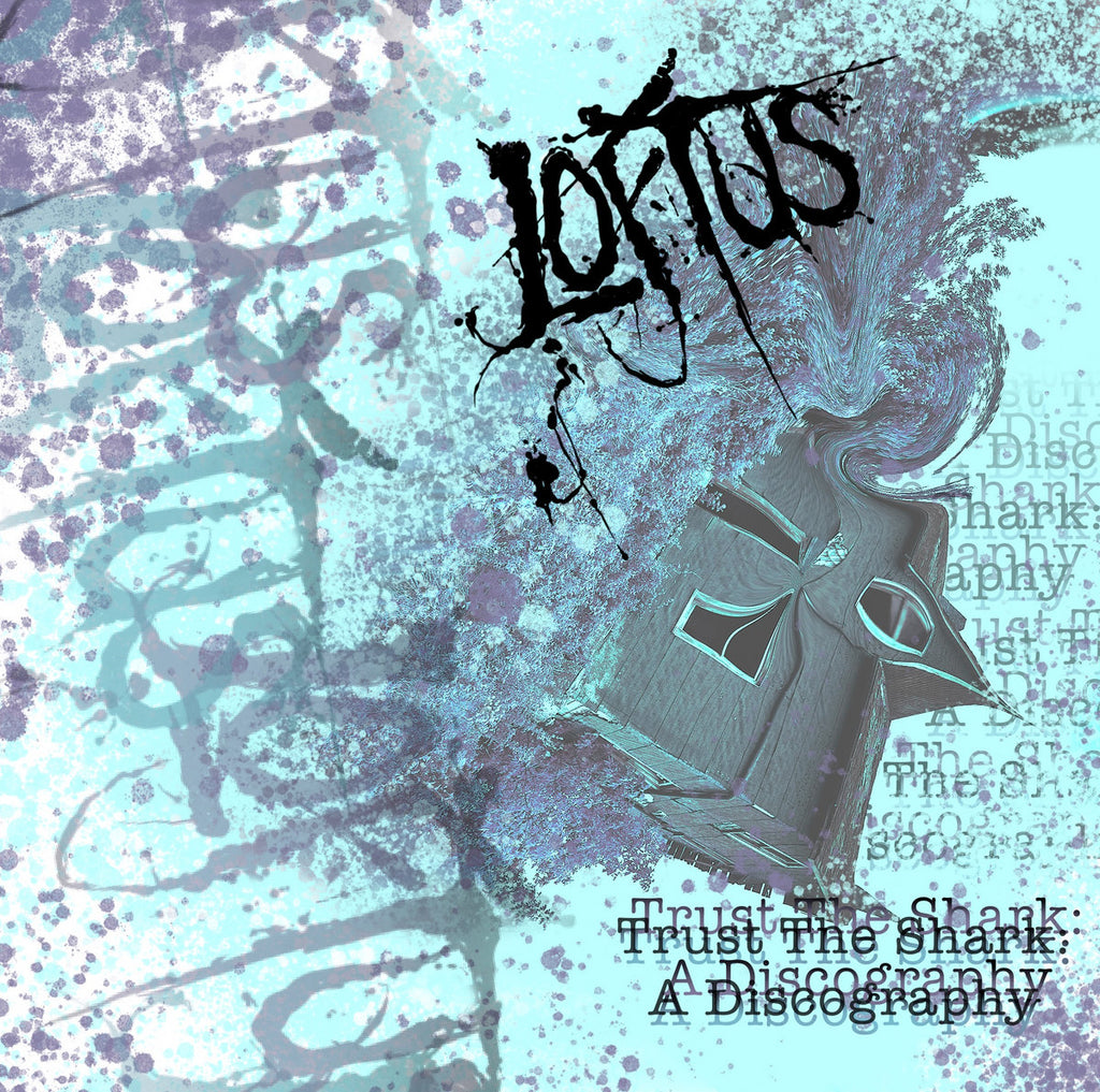 Loftus - Trust the Shark - A Discography (cassette)
