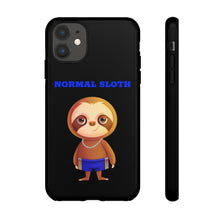 "Load image into Gallery viewer, ""NORMAL SLOTH"" TOUGH PHONE CASE"