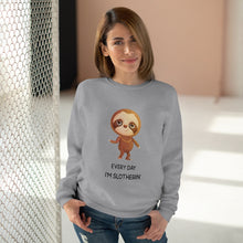 "Load image into Gallery viewer, ""EVERY DAY I'M SLOTHERIN"" SWEATSHIRT"