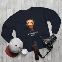 "Load image into Gallery viewer, ""GETTIN' SLOTHY WIT IT"" SWEATSHIRT"