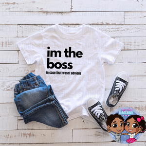 IM THE BOSS • KIDS TShirt