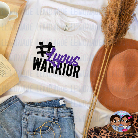 LUPUS Warrior • AWARENESS TSHIRT
