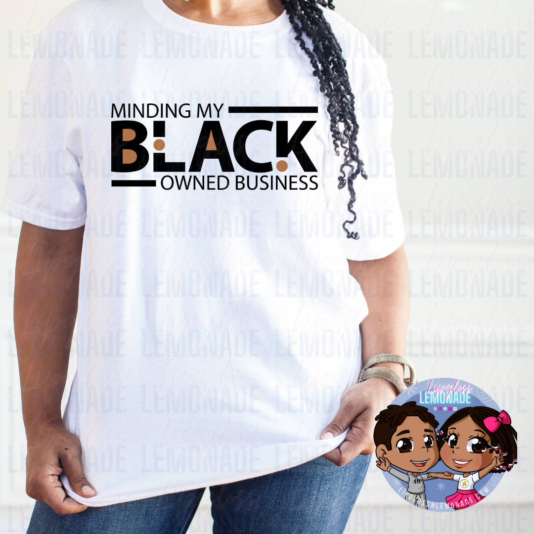 Black Owned Business • TShirt