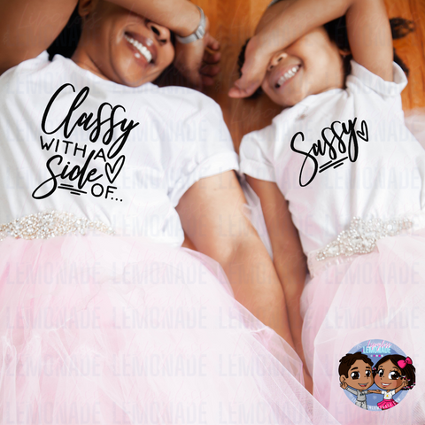 Classy, with a Side of Sassy • Mommy & ME TShirt Set