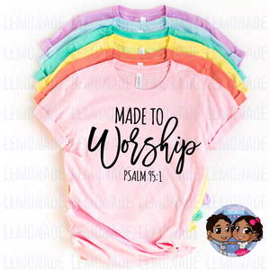 Made to Worship • Easter TShirt