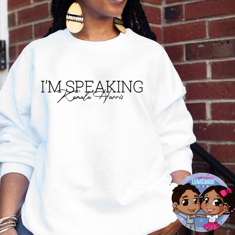 """I'm Speaking"", KH • Crewneck Sweatshirt"