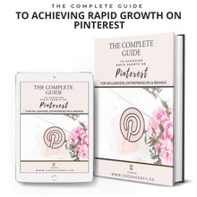 Load image into Gallery viewer, The Complete  Guide To Achieving Rapid Growth On  Pinterest | Colab Collective | For Influencers, Entrepreneurs & Brands