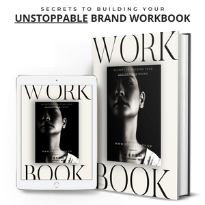 Secrets To Building An Unstoppable Brand- Workbook