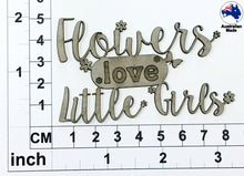Load image into Gallery viewer, CT002 Flowers love Little Girls