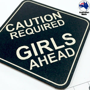 CT037 Caution Required Girls Ahead