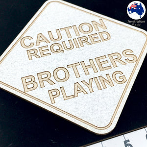 CT039 Caution Required Brothers Playing