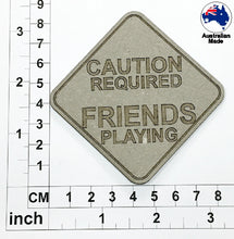 Load image into Gallery viewer, CT040 Caution Required Friends Playing