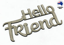 Load image into Gallery viewer, CT075 Hello Friend
