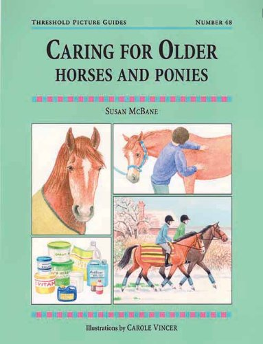 Book Threshold Guide No.48. Caring for Older Horse and Ponies