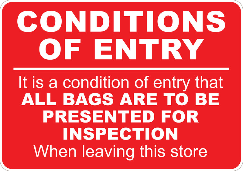 Conditions Of Entry Printed Sign