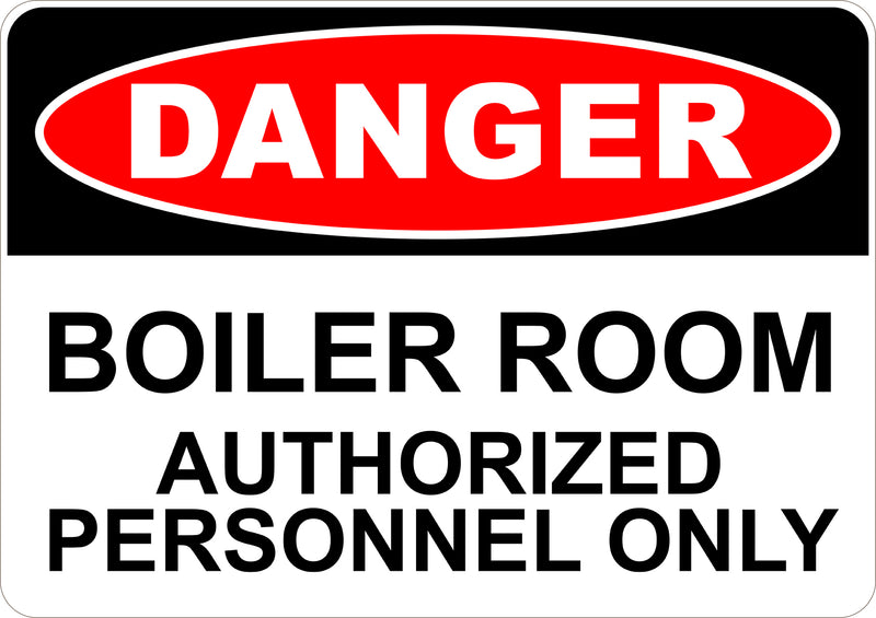 Boiler Room Printed Sign