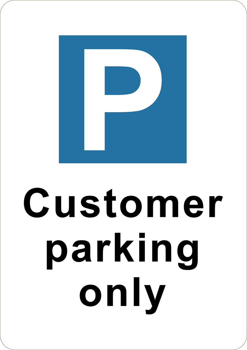 Customer Parking Only Printed Sign