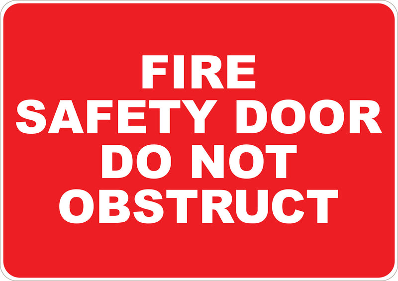 Fire Safety Door Do Not Obstruct Printed Sign