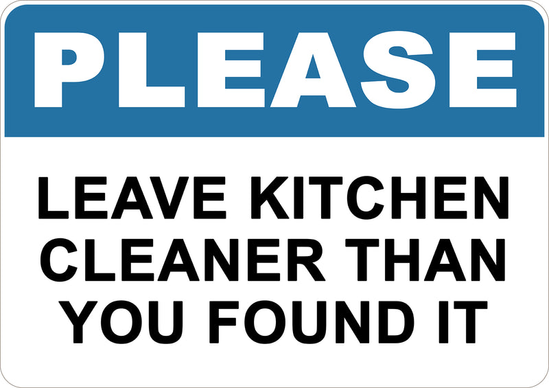 Leave Kitchen Cleaner Than You Found It Printed Sign