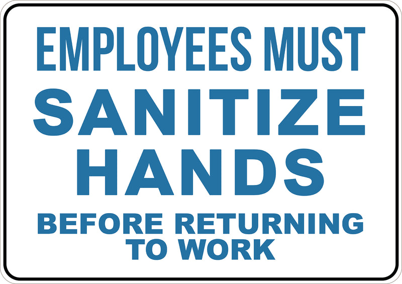 Employees Must Sanitize Hands Printed Sign