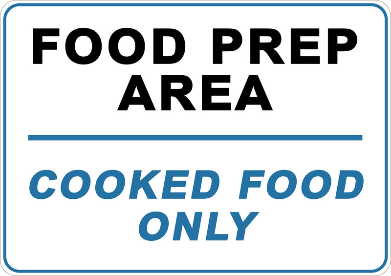 Cooked Food Only Printed Sign