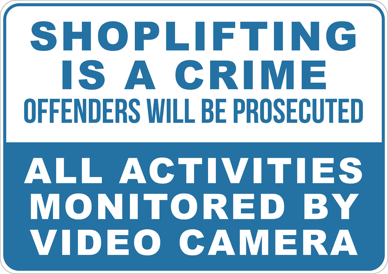 Shop Lifting Is A Crime Offenders will be Prosecuted Printed Sign