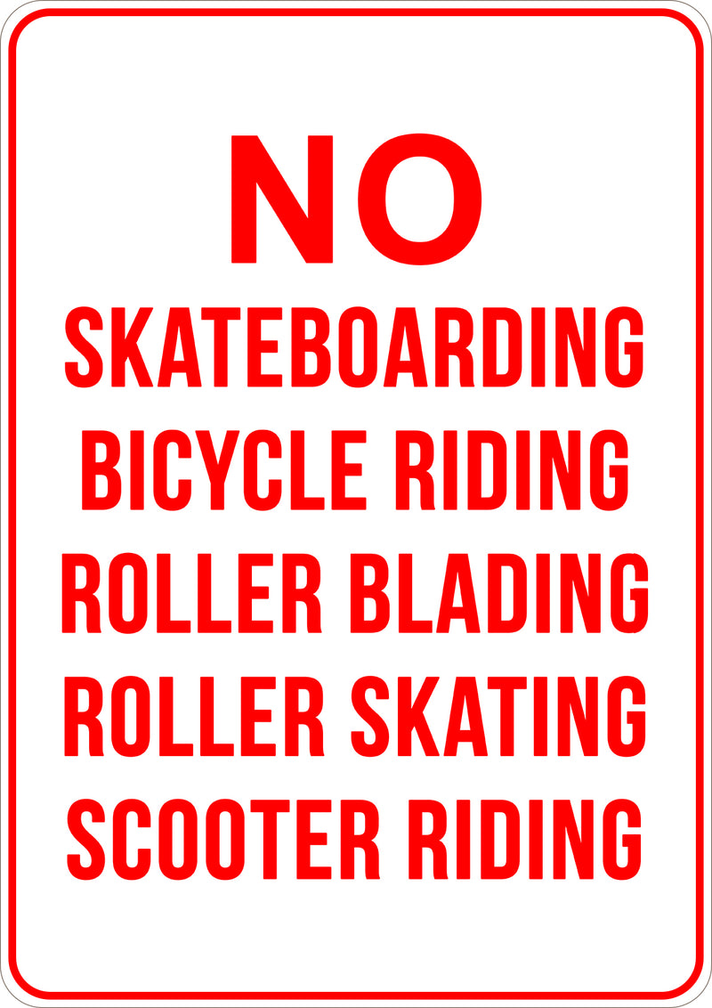 No Skatebording, bicycle, Roller or Scooter Printed Sign