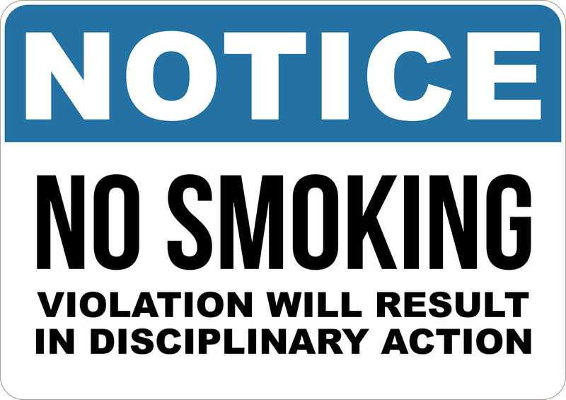 Notice No Smoking Violation Will Result In Disciplinary Action Printed Sign