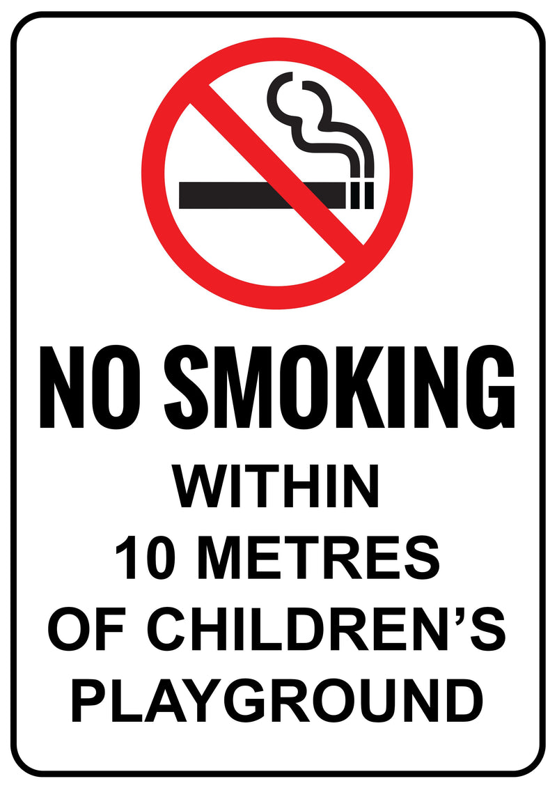 No Smoking Within 10 Metres of Children's Playground Printed Sign
