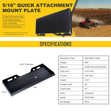 "Load image into Gallery viewer, 5/16"" Quick Tach Attachment Mount Plate for Bobcat Kubota Deere Skidsteer Steel - Kaiezen"