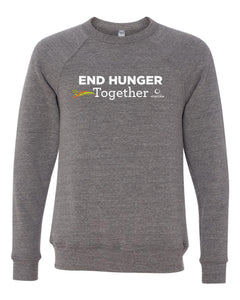 """End Hunger Together"" Sweatshirt"